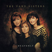 Heavenly by The Vard Sisters