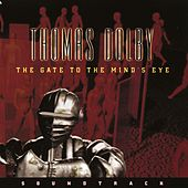 The Gate To The Mind's Eye von Thomas Dolby