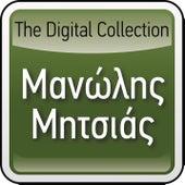 The Digital Collection by Manolis Mitsias (Μανώλης Μητσιάς)