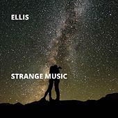 Strange Music by Ellis