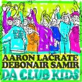 Club Kids EP de Aaron LaCrate