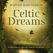 Celtic Dreams von David Davidson