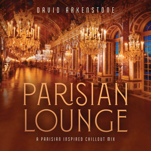 Parisian Lounge de David Arkenstone