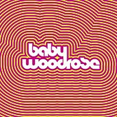 Baby Woodrose by Baby Woodrose