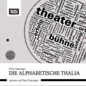 Die Alphabetische Thalia von Gerald Preinfalk Peter Danzinger