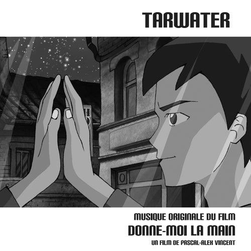 Donne-Moi La Main by Tarwater