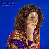Slow Emotions de M.I.L.K