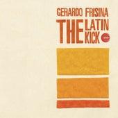 The Latin Kick by Gerardo Frisina