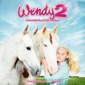 Wendy 2 - Das Original-Hörspiel zum Kinofilm von Wendy