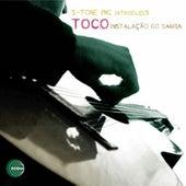 Instalacao Do Samba by Toco