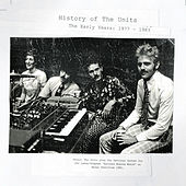 History of the Units: The Early Years 1977-1983 de The Units