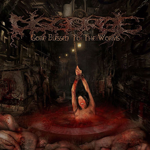 Gore Blessed to the Worms by Disgorge