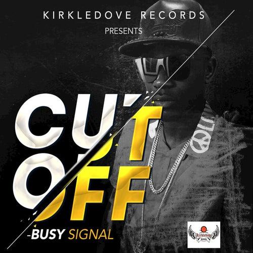 Cut Off by Busy Signal