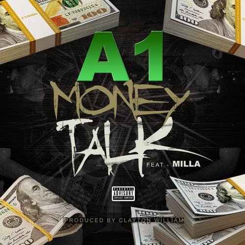 Money Talk (feat. Milla) by A-1