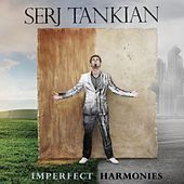 Imperfect Harmonies by Serj Tankian