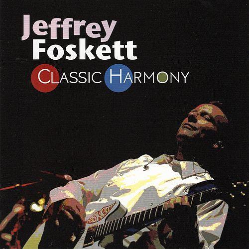 Classic Harmony by Jeffrey Foskett