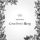 Creation's Song by Kaylee+Erica