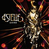 Shine by Estelle
