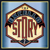 The Excello Story Vol. 2: 1955-1957 de Various Artists