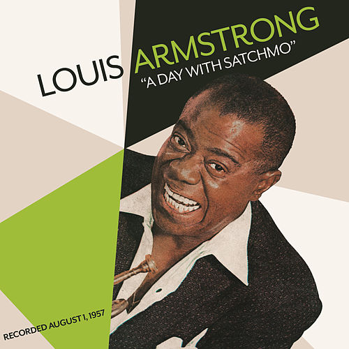 A Day With Satchmo by Louis Armstrong