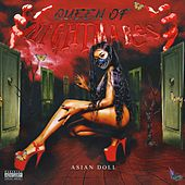 Queen of Nightmares by Asian Doll