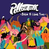 Been A Long Time by Pillowtalk