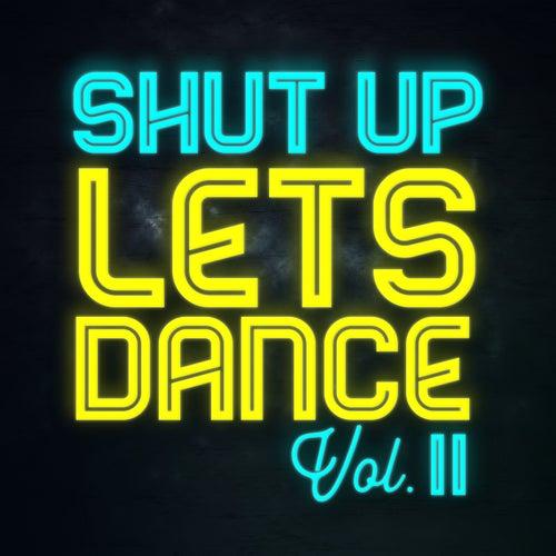 Shut Up Lets Dance (Vol. II) von Various Artists