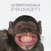 Primati von Lo Stato Sociale