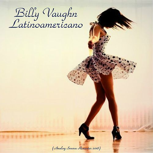 Latinoamericano (Analog Source Remaster 2018) by Billy Vaughn