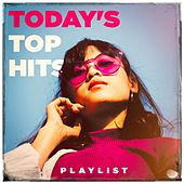 Today's Top Hits Playlist by #1 Hits Now