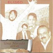 Una Mirada Atrás by Eliseo