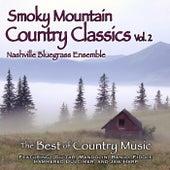 Smoky Mountain Country Classics, Vol. 2 von Nashville Bluegrass Ensemble