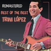 Best of the Best de Trini Lopez