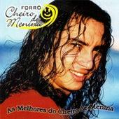 As Melhores do Cheiro de Menina (Ao Vivo) by Forró Cheiro de Menina