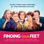 Finding Your Feet (Music From And Inspired By The Motion Picture) von Various Artists