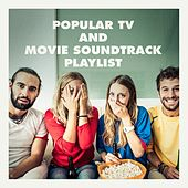 Popular Tv and Movie Soundtrack Playlist by Various Artists
