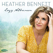 Lazy Afternoon by Heather Bennett