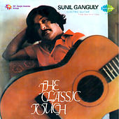 The Classic Touch by Sunil Ganguly