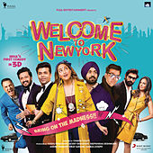 Welcome to NewYork (Original Motion Picture Soundtrack) by Sajid