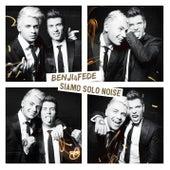 Siamo solo noise (Deluxe) di Benji & Fede