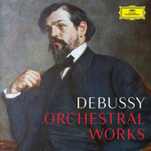 Debussy: Complete Orchestral Works de Various Artists