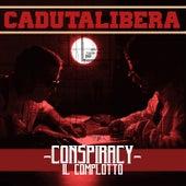 Conspiracy - Il Complotto von Caduta Libera