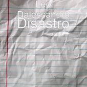 Disastro di Leo Dalessandro