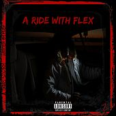 A Ride With Flex 2 by Flex