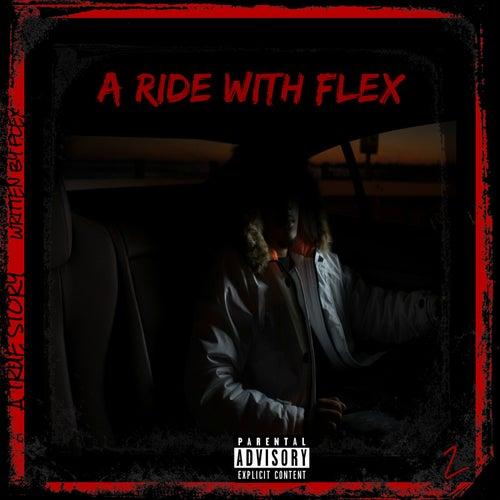 A Ride With Flex 2 by Flex