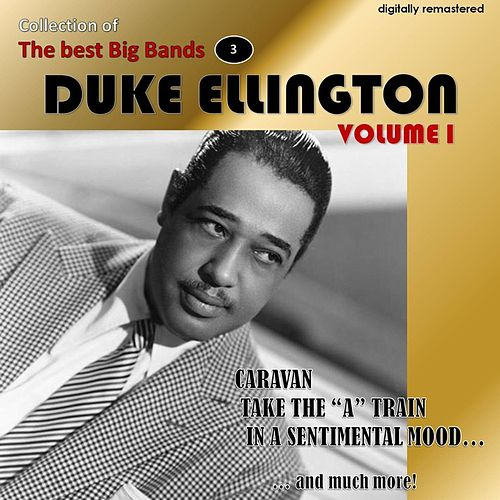 Collection of the Best Big Bands - Duke Ellington, Vol. 1 (Remastered) de Duke Ellington