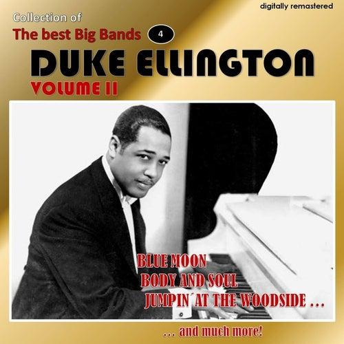 Collection of the Best Big Bands - Duke Ellington, Vol. 2 (Remastered) von Duke Ellington