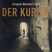 Der Kurier - Kriminalroman aus der Eifel (Ungekürzt) von Jacques Berndorf