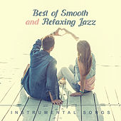 Best of Smooth and Relaxing Jazz (Instrumental Songs) de Various Artists