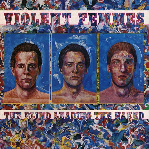 The Blind Leading The Naked by Violent Femmes